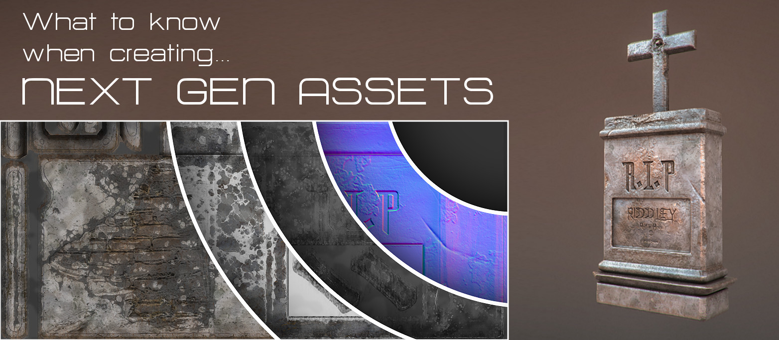 What To Know When Creating Next Gen Assets