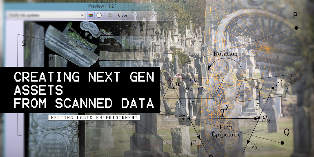 Creating Next-gen Assets from Scanned Data
